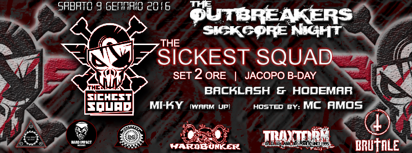 The Outbreakers: Sickcore Night