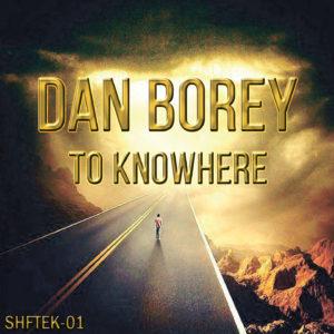 Dan Borey – To Knowhere