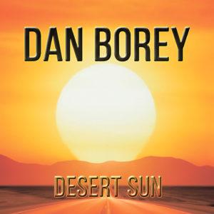 Dan Borey – Desert Sun